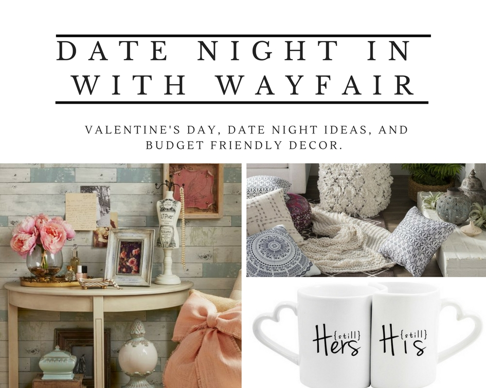 A Date Night In With Wayfair