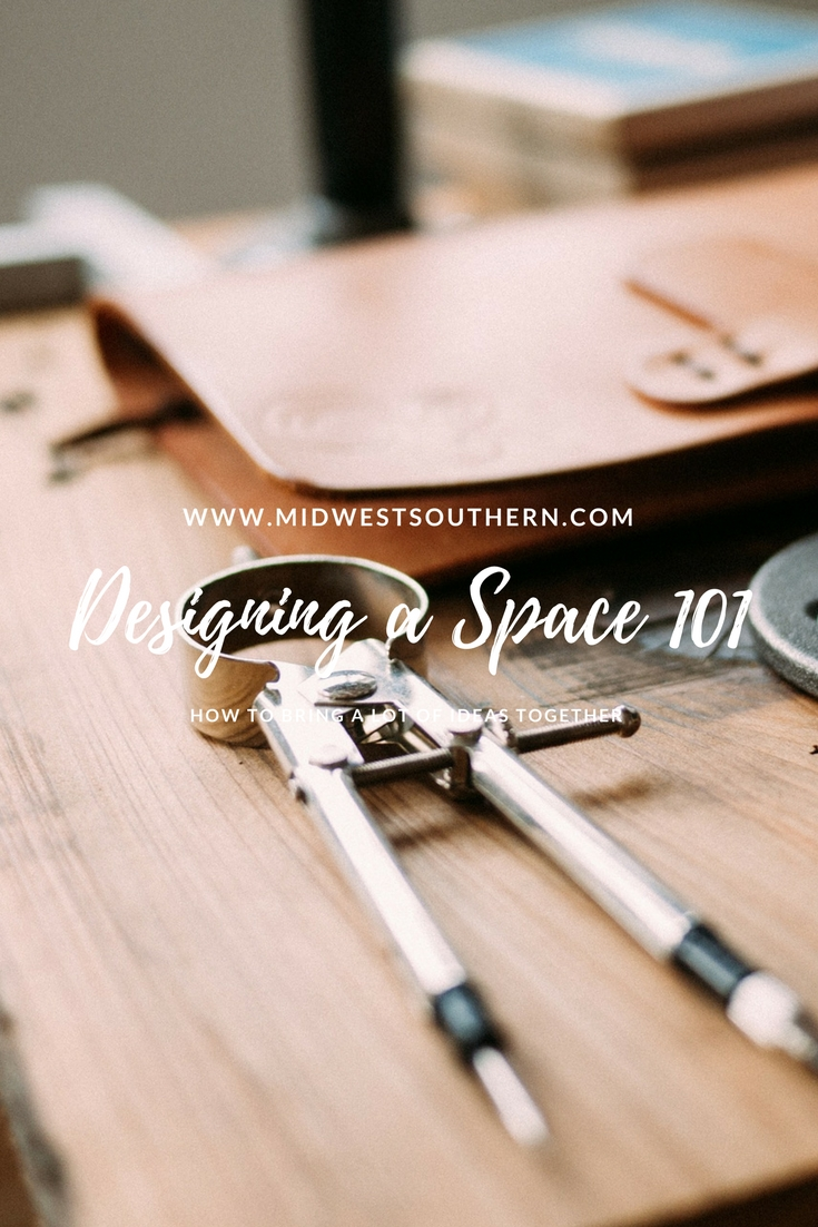 Designing a Space 101